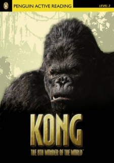 Pearson English Active Readers: Kong the Eighth Wonder of the World + Audio CD