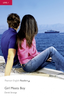 Pearson English Readers: Girl Meets Boy
