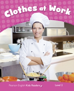 Pearson English Kids Readers: Clothes at Work CLIL