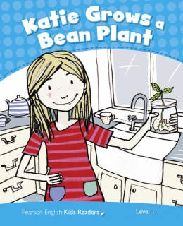 Pearson English Kids Readers: Katie Grows a Bean Plant CLIL