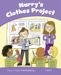 Pearson English Kids Readers: Harry's Clothes Project CLIL