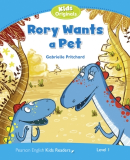 Pearson English Kids Readers: Rory Wants a Pet