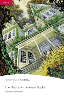 Pearson English Readers: The House of the Seven Gables + Audio CD